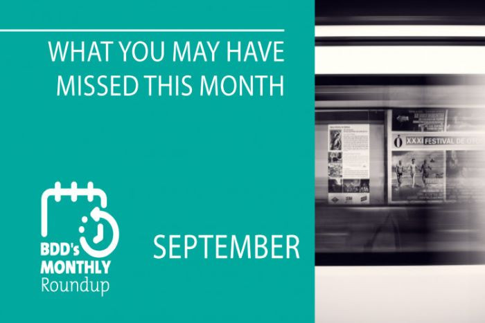BDD's Monthly Roundup: What You May Have Missed (September)